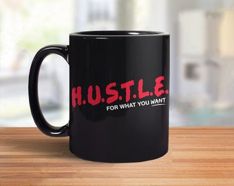 Office Gift for Coworker, Motivational Quote Mug, Hustle, Mugs with Sayings, Inspirational Coffee Mug, Office Gift for Boss, Salesman Gift