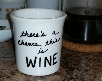 There's a chance this is WINE Handwriting Coffee Cup Mug Handmade White Ivory Restaurant ware restaurantware