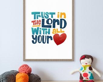 Trust in the Lord with All Your Heart Proverbs, Bible Verse Print, Scripture Art, Heart Art, Bible Wall Art, Bible Verse Art, Spiritual Art