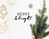 Merry & Bright prints available in THREE sizes  8.5 x 11, 5x7, 4 x 6