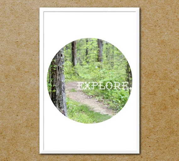 Explore Travel Photography Poster - Hiking Photography Typography Poster - Modern Nature Print - Circle Art Photograph - Exploring Print