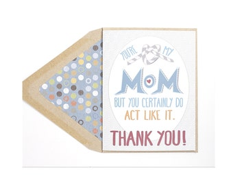 You're Not My Mother - Mother's Day Card, Mom, Gay with Kids, Lesbian, LGBT, for her, wife, girlfriend, same sex