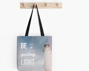 Be your own guiding light ~ Tote bag