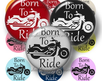 Motorcycle, Born To Ride, Bottle Cap Images, 1 Inch Circles, Digital Collage Sheet, Biker, Sayings, For Magnets, Cabochons, Jewelry, Pendant