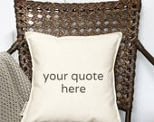 """Design Your Own 12"""" Pillow - Customize With Your Favorite Quote - Customizable Pillow - Loop and Toggle Closure - Insert Included"""