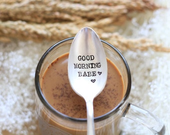 Good Morning Babe. Hand Stamped Spoon: Lover's Spoon. Gift for Husband or Wife. Cute stocking stuffer idea.