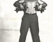 "Vintage Snapshot ""Body & Soul"" Pumped Up Bodybuilder Lifting Dumbbells Shirtless Muscular Man - Black and White Found Vernacular Photo"