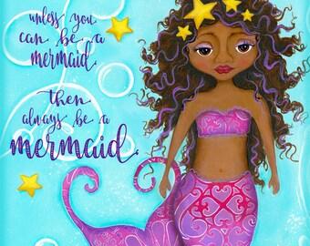 Mermaid Wall Art- Black Mermaid - Childrens Wall Art - Bathroom Decor - Always be a Mermaid - African American Wall Art - Girls Art Print