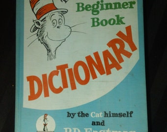 The Cat in the Hat Beginner Book Dictionary by the Cat himself and P.D. Eastman ~ Vintage 1964 Hardcover Children's Reference Book