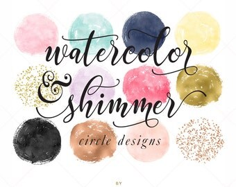 Watercolor & Shimmer Circles - Confetti Clip art - Circle Brush Strokes Clipart - Rose Gold Foil Clip Art - by Indie Grace Design