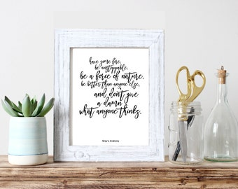 """Grey's Anatomy Quote """"Have Some Fire. Be Unstoppable..."""" Cristina Yang 8.5x11 Art Print On 110lb White Paper"""