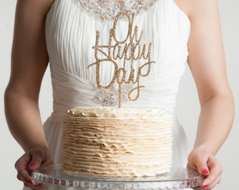 Oh Happy Day Celebrations Wedding Cake Topper