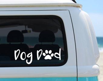 Dog Dad Vinyl Decal Sticker - Laptop Sticker - Car Sticker - Window Decal - Dog Dad