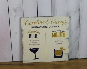 Signature Drink Sign/Bar Sign/Event Sign/Wedding Sign/Party Sign/Custom Drink/Wood Sign