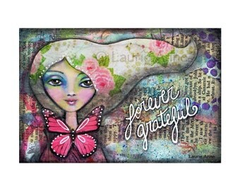 Gratitude Quote Art Print, Whimsical Girl with Roses, Butterfly, & Flowers, Big Eyes, Friendship Art, Thank you gift, Mother Daughter Art