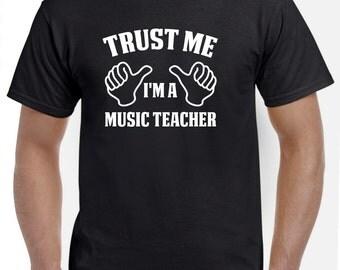 Music Teacher Gift-Trust Me I'm A Music Teacher Shirt