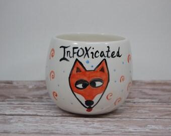 Fox Stemless Wine Glass, Intoxicated Pun, Infoxicated Wine Mug, Red Wine Glass, Ceramic Wine Glass, Handmade Wine Glass, Fox Lovers, Foxy