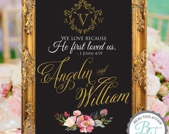 Wedding Chalkboard Sign - We Love Because He First Loved Us - 1 John 4:29 Wedding Welcome Sign • Wedding Crest Winter Wedding Sign
