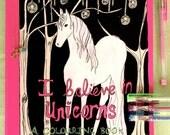 I Believe in Unicorns Hand Illustrated Colouring Book, unicorn colouring book, adult colouring book, detailed colouring book, unicorn book