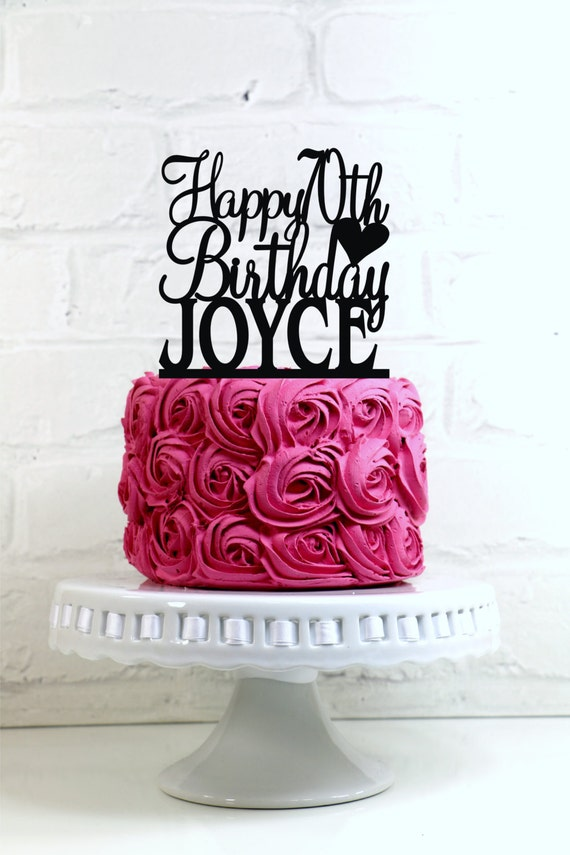 Happy 70th Birthday Cake Topper Personalized With Name And Age
