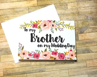Brother Wedding Card, Brother Thank You Card, To My Brother on my Wedding Day - Card for Brother - Wedding Day Card Wedding Card - MULBERRY