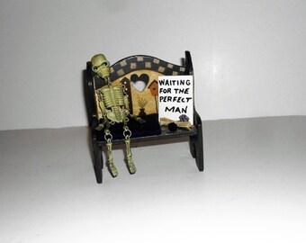 OOAK Handmade Country Single Lady gag gift, Waiting for Perfect Man, Shelf Sitter Skeleton on bench, Friend/Woman/Fun gag gift, Joke Gift