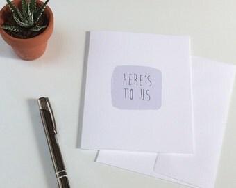 Here's To Us   Pastel Purple Anniversary/ Friendship Card   Blank Inside