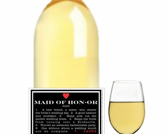 Will You Be My Maid of Honor, Maid of Honor Wine Label, Ask a Question, Bridesmaid Label, Wine Labels for Maid of Honor, Gifts ( LMOH)