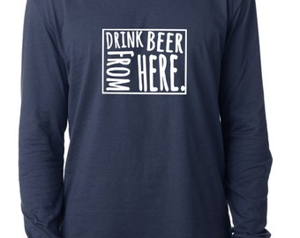 Craft Beer Wyoming- WY- Drink Beer From Here™ Long Sleeve Shirt