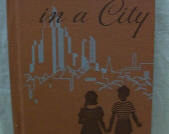 1940 - We Live in a City - Vintage Childrens School Book!
