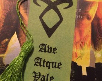 Ave Atque Vale - Mortal Instruments Bookmark