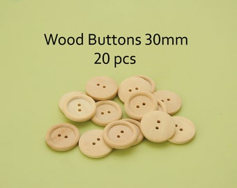 Wooden buttons 30mm sewing buttons craft wood buttons - bulk buttons Pack of 20