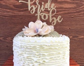 Bridal Shower Cake Topper (style #3) - Bride to Be - Bachelorette Cake Topper - Engagement Party Ideas - Cake Decorations
