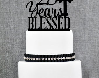 25 Years Blessed Cake Topper, Classy 25th Birthday Cake Topper, 25 Anniversary Cake Topper- (T247-25)
