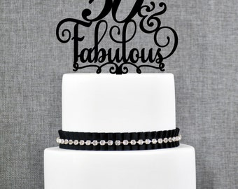 50 and Fabulous Birthday Cake Topper, 50th Birthday Topper, Fiftieth Birthday Cake Topper- (T204)