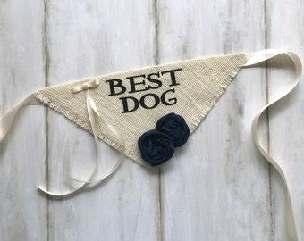 Dog Bandana Best Dog with Ring Bearer Ribbons Ivory Burlap Wedding Collar Girl Flowers Engagement Save the Date Pet Photos