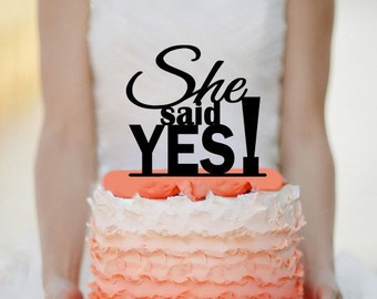 She Said Yes! Cake Topper Monogram cake topper Personalized Cake topper Acrylic Cake Topper