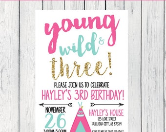 Young Wild & any Age! Tribal Tee-pee Personalized birthday  invitation- ***Digital File*** (YWT-TPPnk)