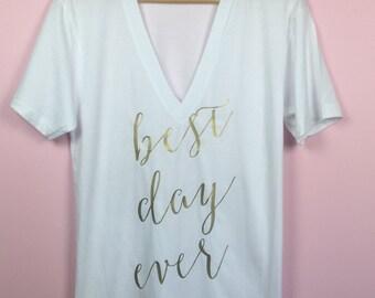 Bride Shirt. Wedding Day Shirt. Bachelorette Shirt. Bridal Shirt. Best Day Ever Shirt. Bride To Be Gift. Bridal Shower Gift. Bride T-shirt.