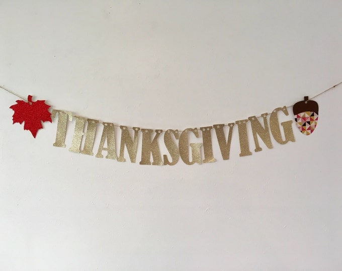 Thanksgiving Banner, Thanksgiving Decor, Ready to Ship Thanksgiving Decoration, Thanksgiving Banner, Maple Leaf and Acorn Thanksgiving