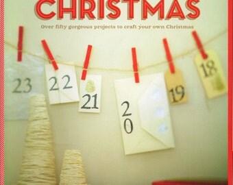 handmade CHRISTMAS craft book . 50 projects . advent calendar . garlands . recipes . kids craft . brand new . australia