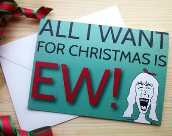 Ew! Christmas Card, Funny Christmas Card, Funny Holiday Card, Christmas Greeting Card, Hand Drawn Christmas Card, Handmade Christmas Card