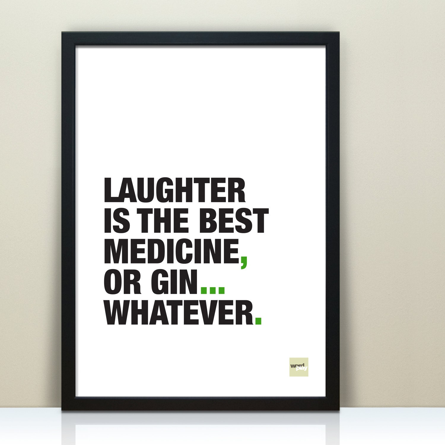 Funny Gin Quote Laughter Is The Best Medicine Gin Print