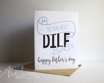 To the Best DILF ever, Happy father's day card - funny fathers day - dilf card - fathers day card - funny father's day - card for husband