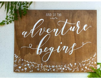 And so the Adventure Begins Sign / Wedding Sign / Hand Lettered, Painted Sign / Walnut stained wooden sign / Wedding Decor / Wedding Gift