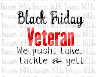 Black Friday SVG - Black Friday Veteran -  SVG -  DXF Files  -  Cut Files - Cameo - Cricut