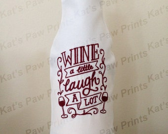 Embroidered Wine Bottle Cover / Wine A Little