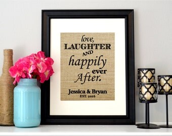 Love Laughter and Happily Every After Burlap Wedding Sign