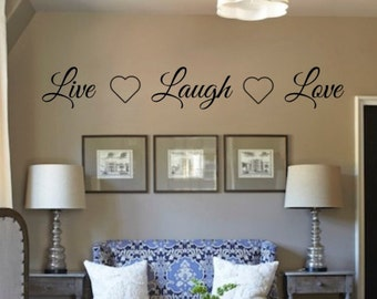 Live Laugh Love Vinyl Wall Decal - Living Room Vinyl Wall Decal - Home Decor