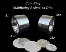 """TWO """"Stabilizer"""", Folding, and Reduction Dies made of Hardened Stainless Steel for the US .25, .50, Morgan Dollar & the Silver Eagle Coins"""